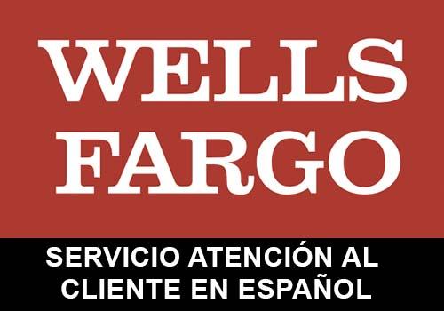 Wells Fargo telefono servicio al cliente en español