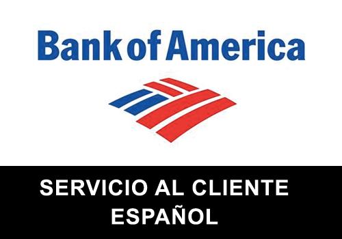 Bank of America telefono servicio al cliente en español